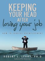 Keeping Your Head After Losing Your Job