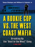 A Rookie Cop vs. the West Coast Mafia
