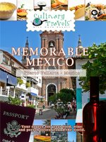 Memorable Mexico