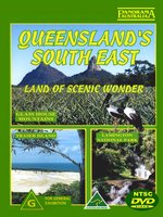 Queensland's South East Land of Scenic Wonder