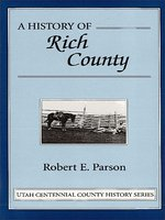 A history of Rich County