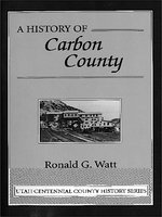 A history of Carbon County