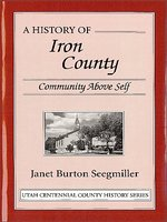 A history of Iron County : community above self,