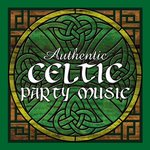 Authentic Celtic Party Music