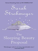 The Sleeping Beauty Proposal