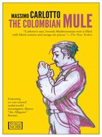 The Colombian Mule
