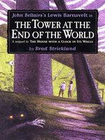 The Tower at the End of the World