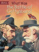 What Was the Battle of Gettysburg?