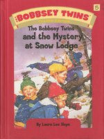 The Bobbsey Twins and the Mystery at Snow