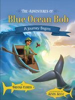 Adventures of Blue Ocean Bob