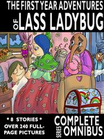 Complete First Year Adventures of Lass Ladybug