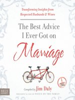 The Best Advice I Ever Got on Marriage
