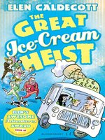 The Great Ice-Cream Heist