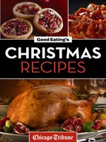 Good Eating's Christmas Recipes