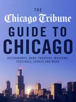 Chicago Tribune Guide to Chicago