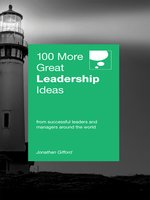 Click here to view eBook details for 100 More Great Leadership Ideas by Jonathan Gifford