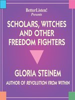 Scholars, Witches and Other Freedom Fighters
