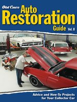 Old Cars Auto Restoration Guide, Volume II