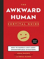 The Awkward Human Survival Guide