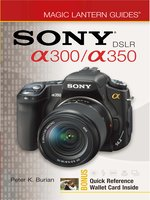 Magic Lantern Guides®: SONY DSLR A300/A350