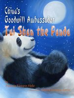 China's Goodwill Ambassador, Tai Shan the Panda