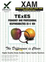 TExES Pedagogy and Professional Responsibilities EC-4 100