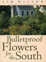 Bulletproof Flowers for the South