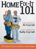 Home Fix-It 101