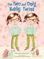 The Two and Only Kelly Twins