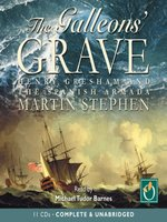 The Galleons' Grave: Henry Gresham and the Spanish Armada