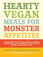Hearty Vegan Meals for Monster Appetites