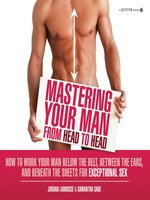 Picture of Mastering Your Man from Head to Head
