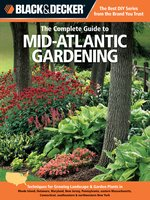 Black & Decker The Complete Guide to Mid-Atlantic Gardening