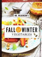 Mr. Wilkinson's Fall and Winter Vegetables