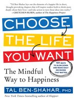 Click here to view eBook details for Choose the Life You Want by Tal Ben-Shahar