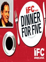 Dinner for Five, Volume 1, Episode 10