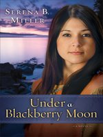 Under a Blackberry Moon