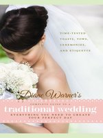 Diane Warner's Complete Guide to a Traditional Wedding