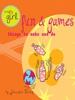 Crafty Girl: Fun and Games