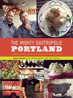 The Mighty Gastropolis: Portland