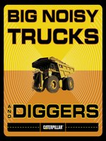 Big Noisy Trucks and Diggers