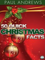 50 Quick Christmas Facts