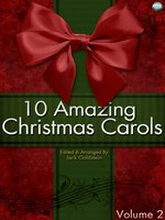10 Amazing Christmas Carols, Volume 2