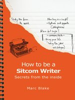 How to Be a Sitcom Writer