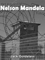 101 Amazing Nelson Mandela Facts