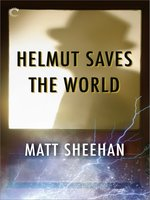Helmut Saves the World