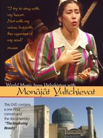 World Music from Uzbekistan with Monâjât Yultchieva