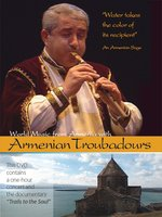 World Music from Armenia with Armenian Troubadours