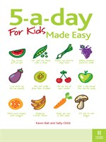 5-a-day For Kids Made Easy