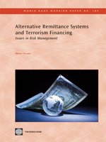 Alternative Remittance Systems and Terrorism Financing: Issues in Risk Management